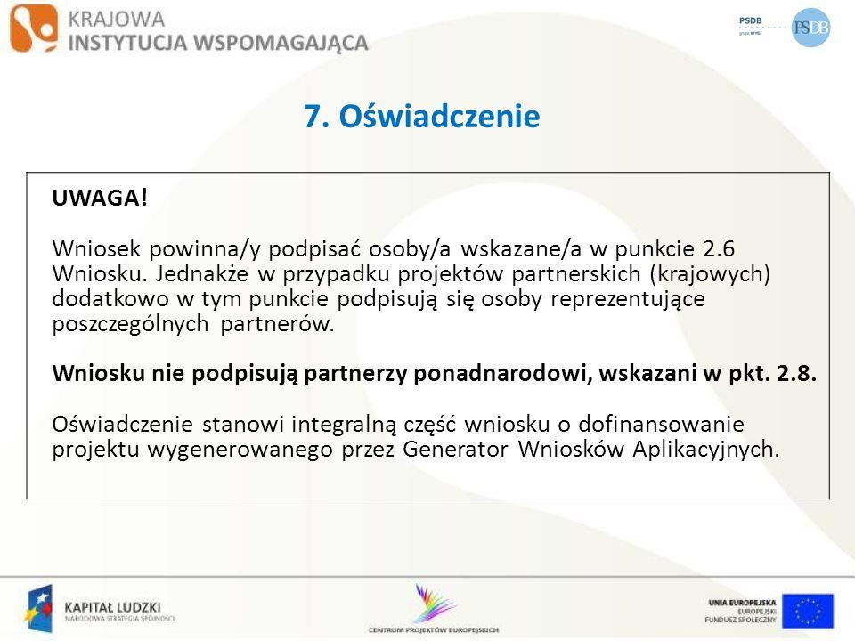 7. Oświadczenie UWAGA!