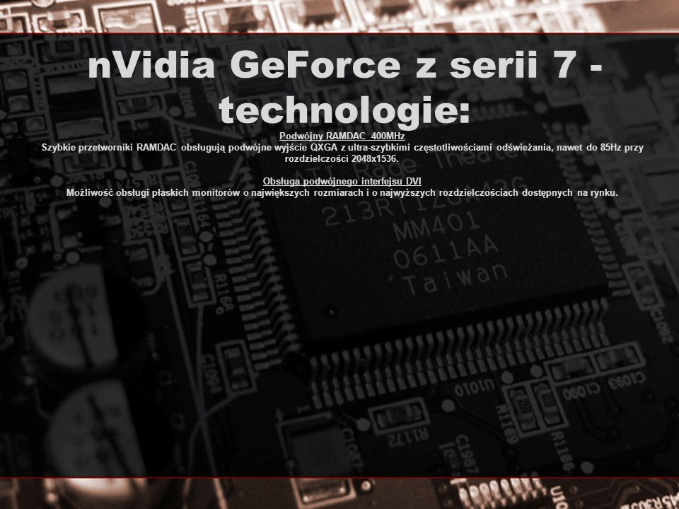 nVidia GeForce z serii 7 - technologie: