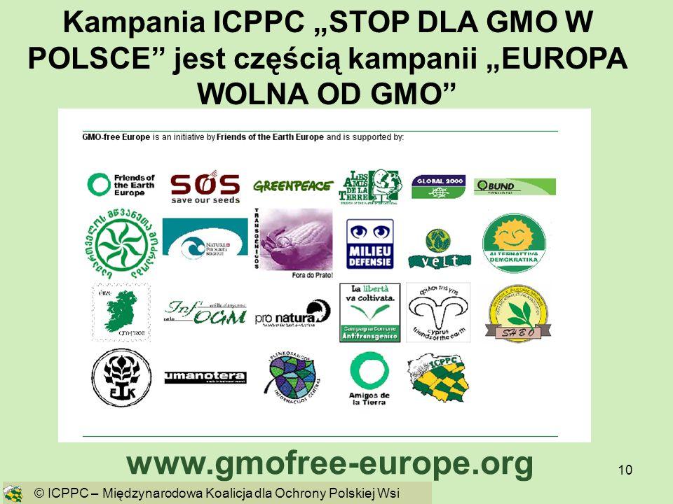 """Kampania ICPPC """"STOP DLA GMO W POLSCE jest częścią kampanii """"EUROPA WOLNA OD GMO"""