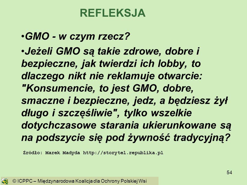 REFLEKSJA GMO - w czym rzecz
