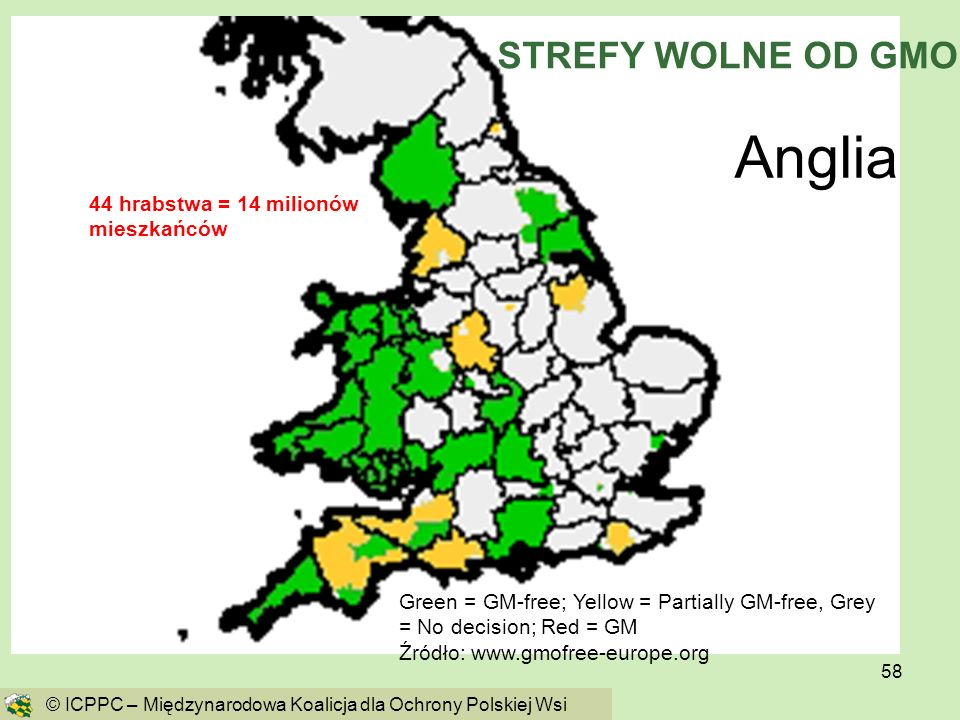 Anglia STREFY WOLNE OD GMO 44 hrabstwa = 14 milionów mieszkańców