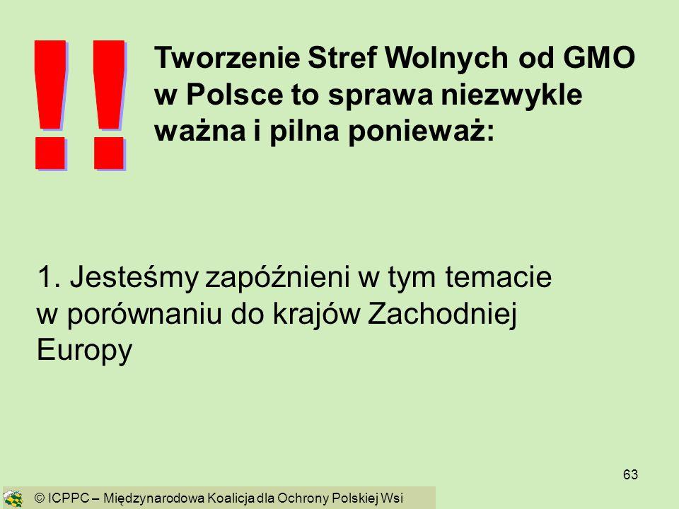 Tworzenie Stref Wolnych od GMO w Polsce to sprawa niezwykle ważna i pilna ponieważ: