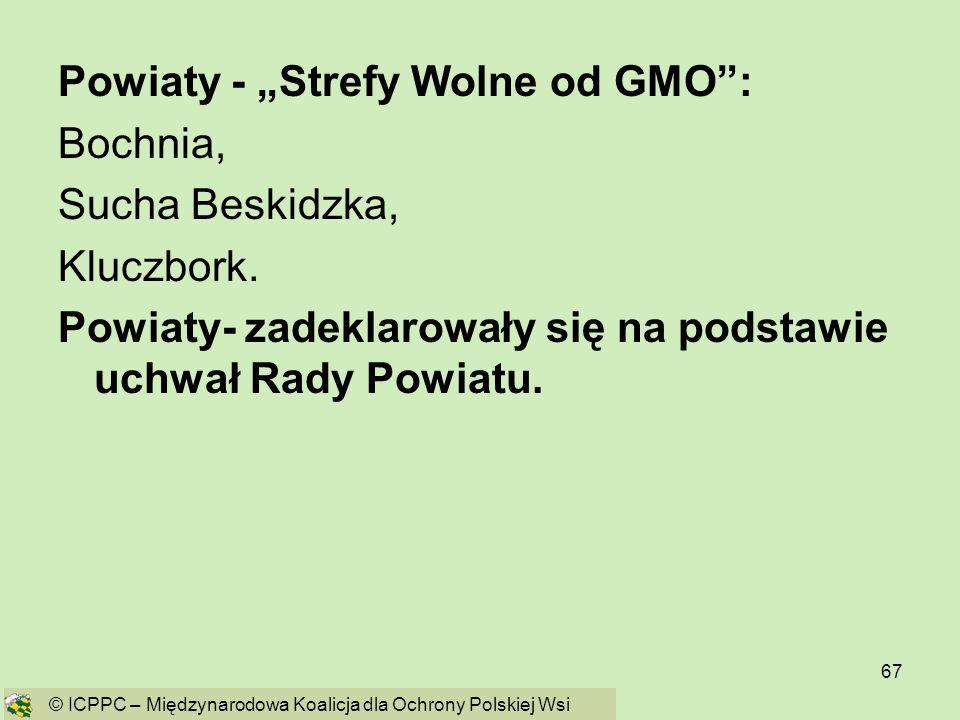 """Powiaty - """"Strefy Wolne od GMO : Bochnia, Sucha Beskidzka, Kluczbork."""