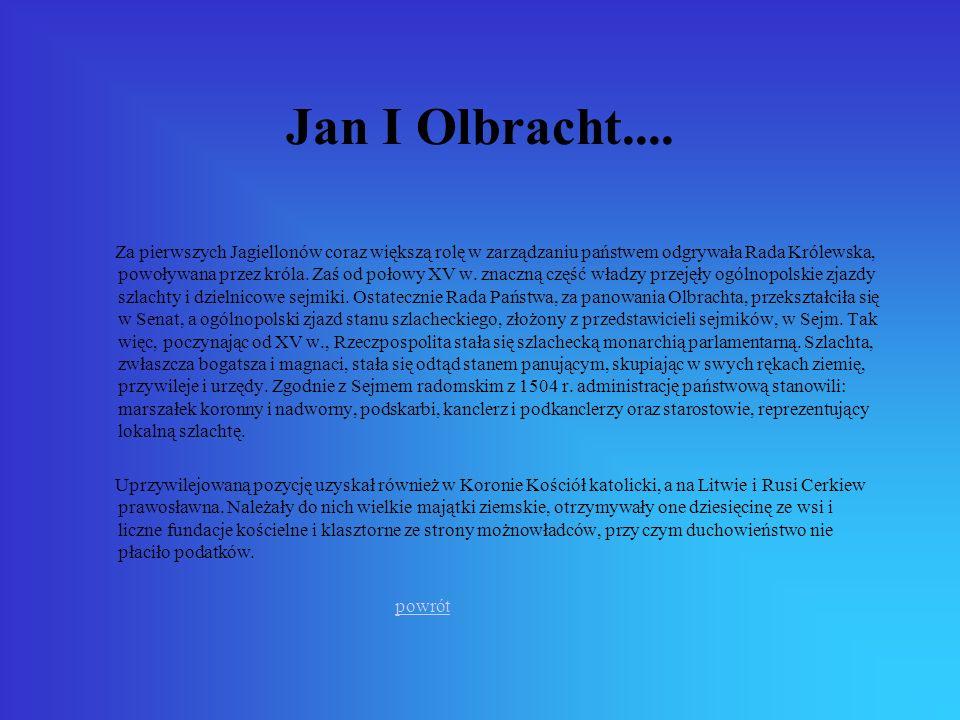 Jan I Olbracht....