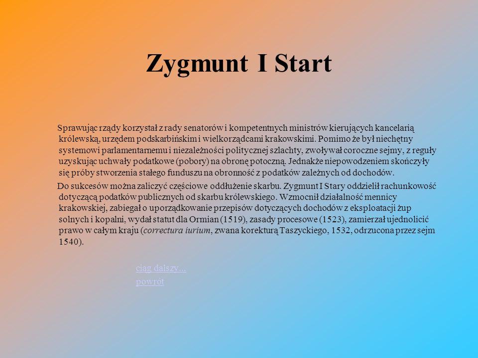 Zygmunt I Start