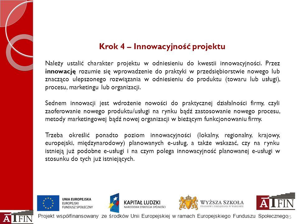 Krok 4 – Innowacyjność projektu