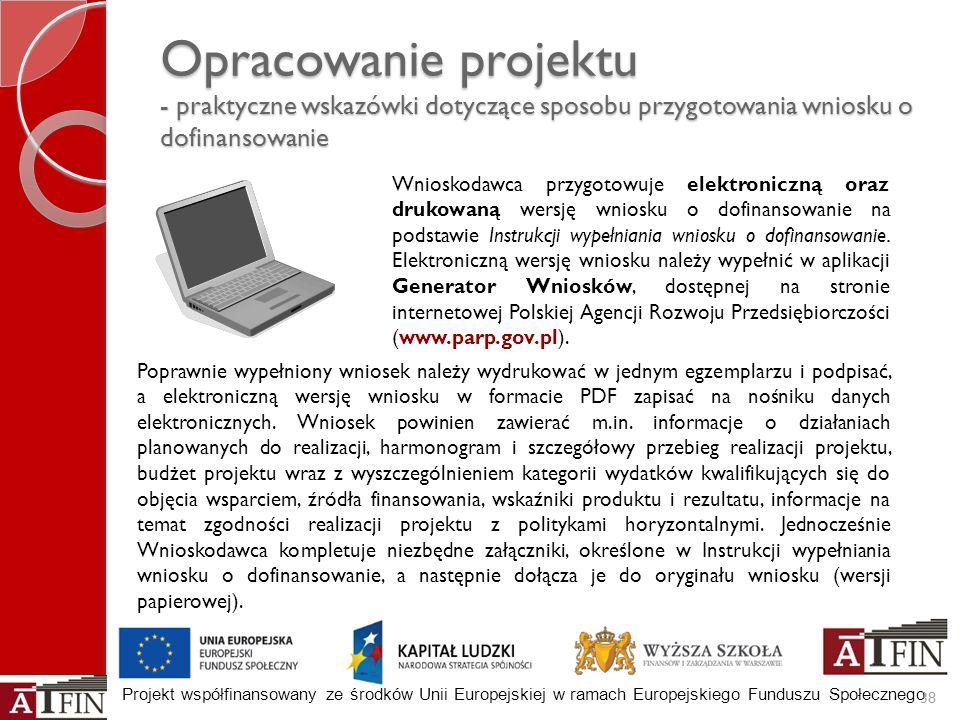 Opracowanie projektu - praktyczne wskazówki dotyczące sposobu przygotowania wniosku o dofinansowanie