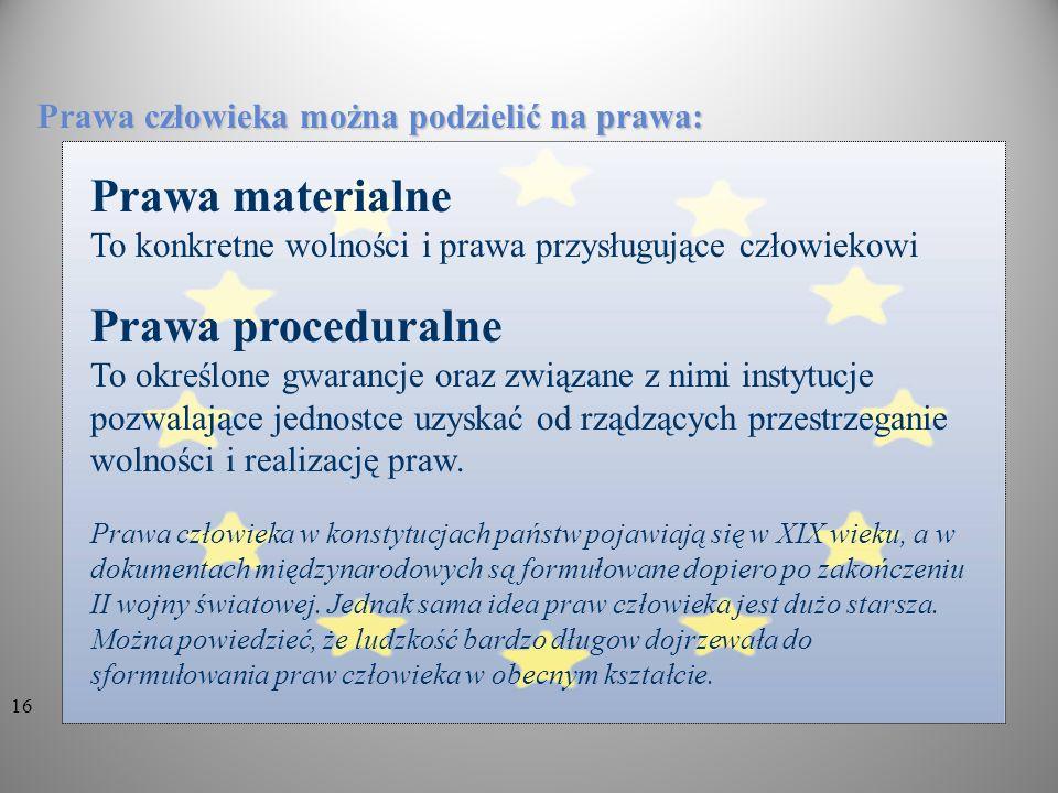 Prawa materialne Prawa proceduralne