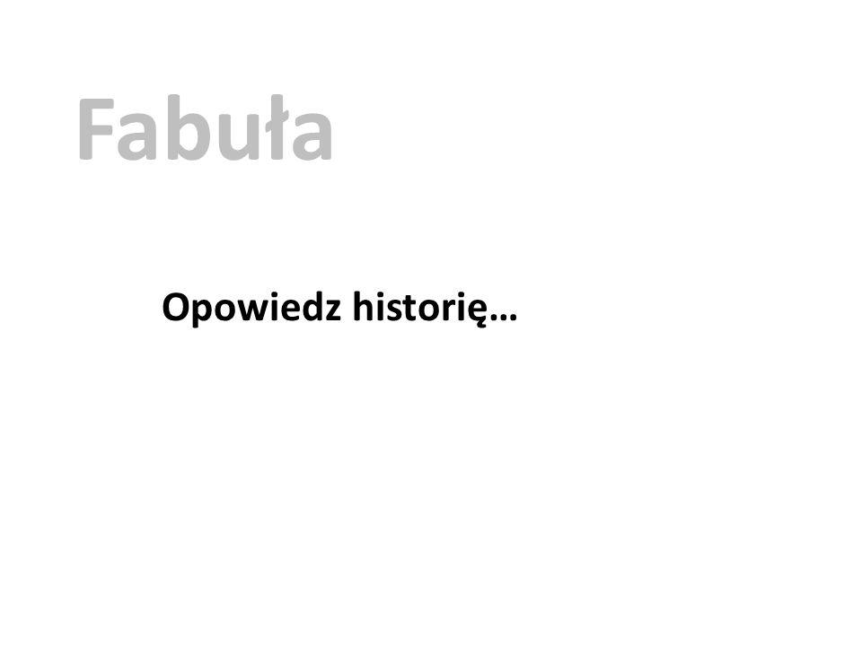 Fabuła Opowiedz historię…