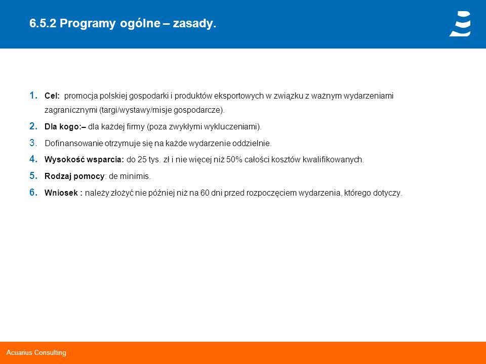 6.5.2 Programy ogólne – zasady.