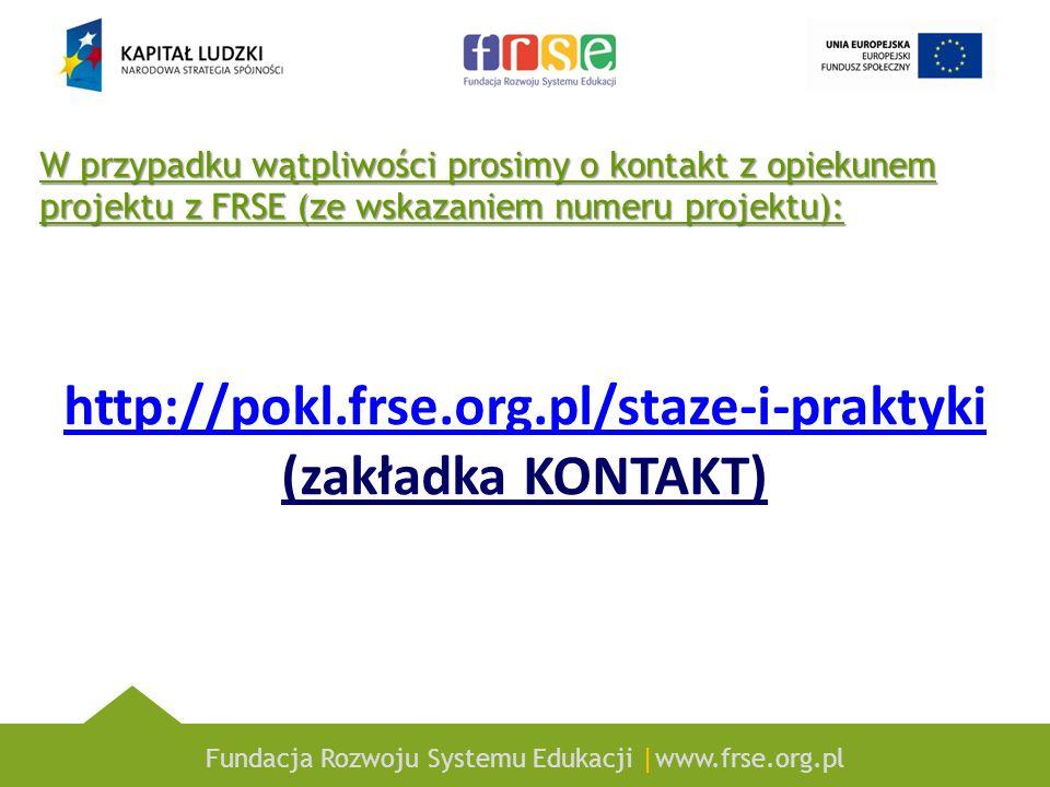 http://pokl.frse.org.pl/staze-i-praktyki (zakładka KONTAKT)