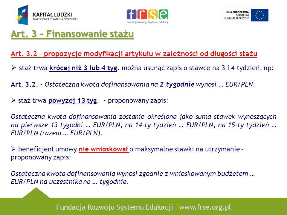 Art. 3 – Finansowanie stażu