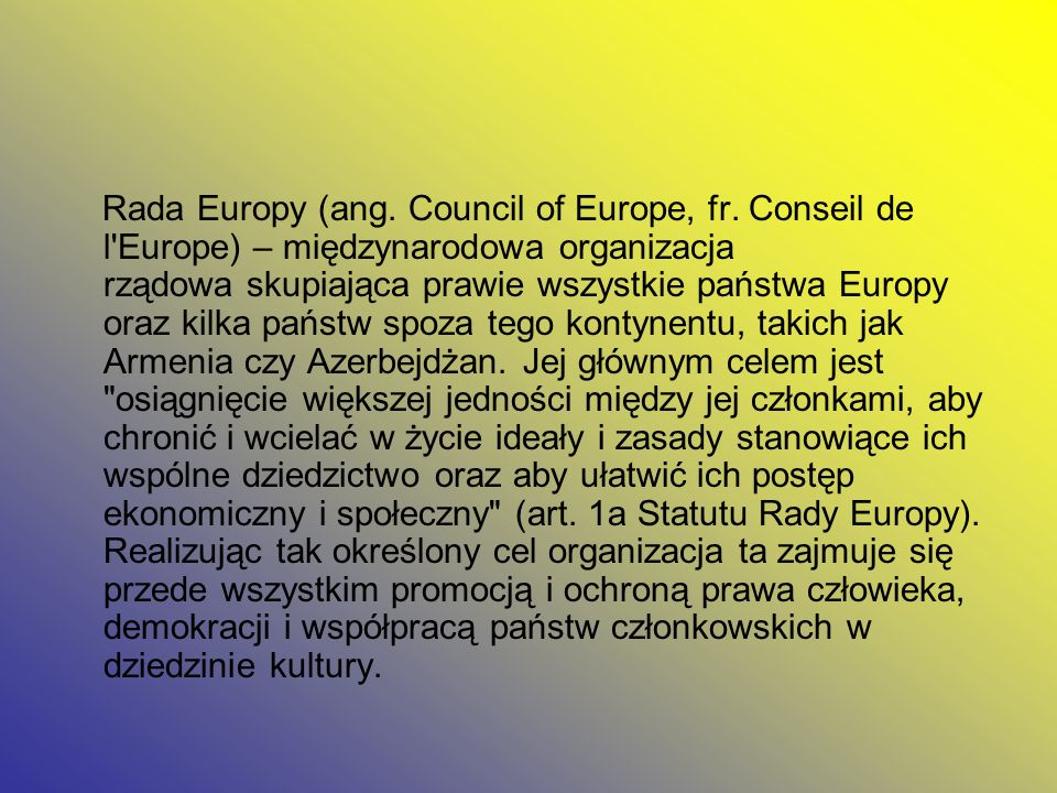 Rada Europy (ang. Council of Europe, fr