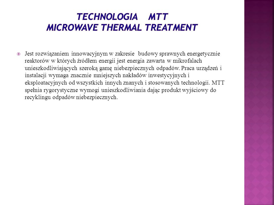 Technologia MTT Microwave Thermal Treatment