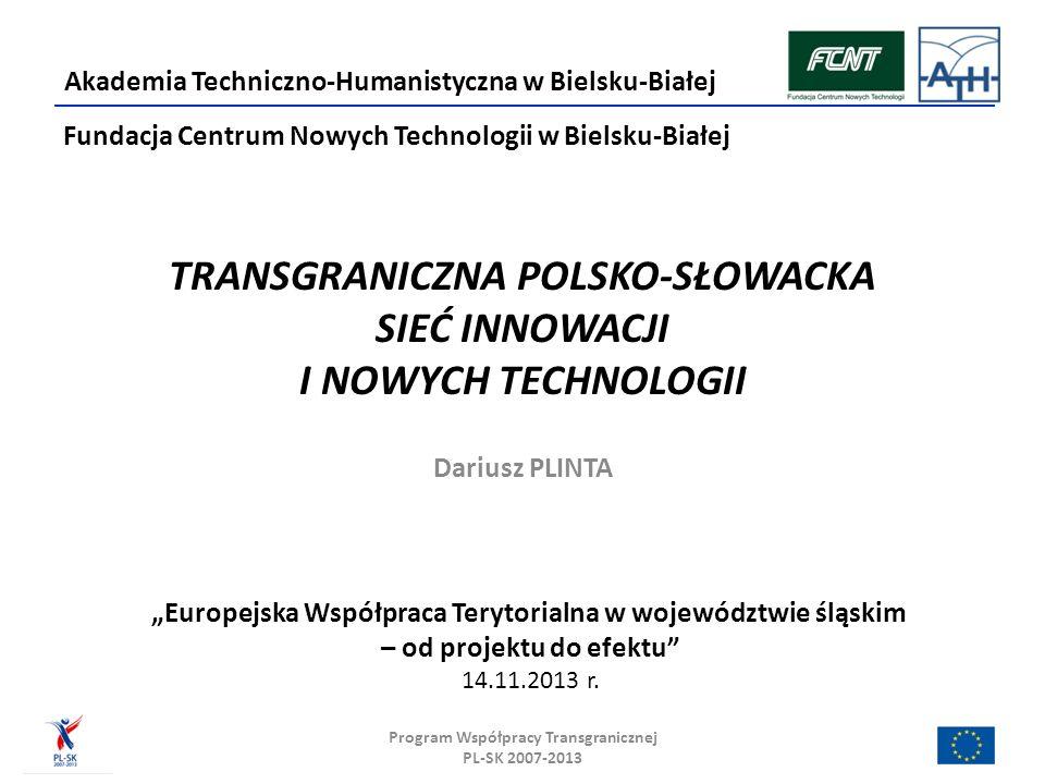 TRANSGRANICZNA POLSKO-SŁOWACKA SIEĆ INNOWACJI I NOWYCH TECHNOLOGII