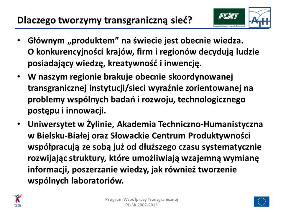 Dlaczego tworzymy transgraniczną sieć