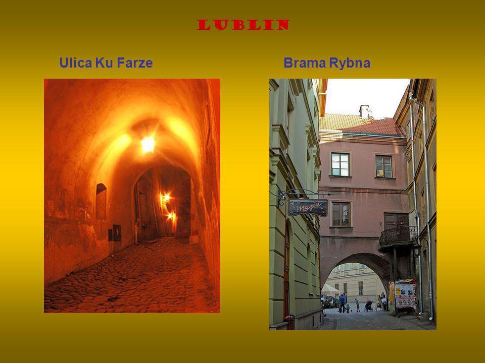 Lublin Ulica Ku Farze Brama Rybna