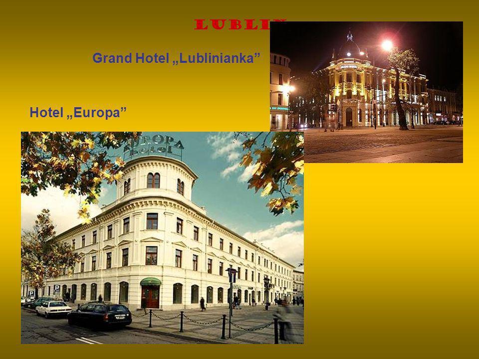 "Lublin Grand Hotel ""Lublinianka Hotel ""Europa"