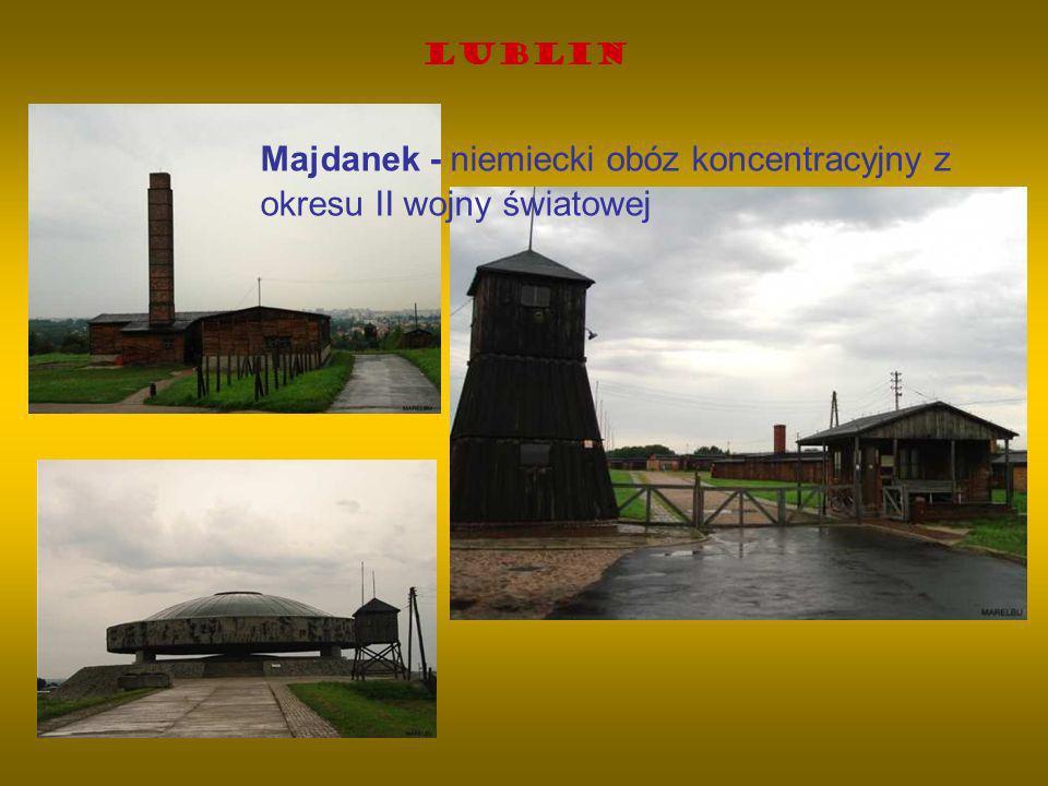 Majdanek - niemiecki obóz koncentracyjny z okresu II wojny światowej