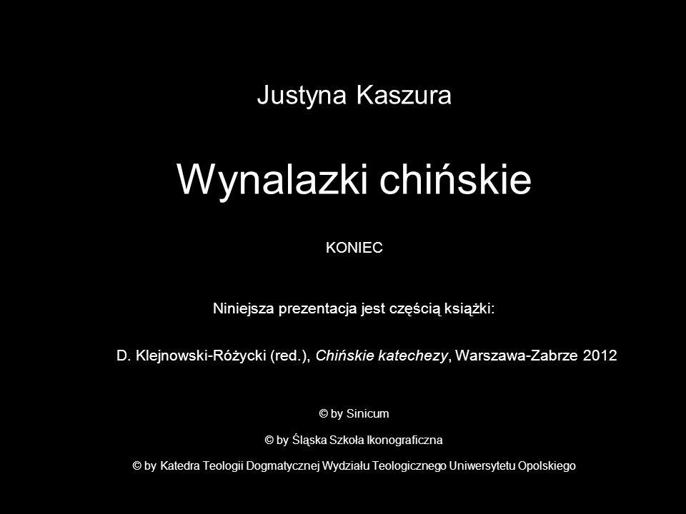 Justyna Kaszura Wynalazki chińskie KONIEC