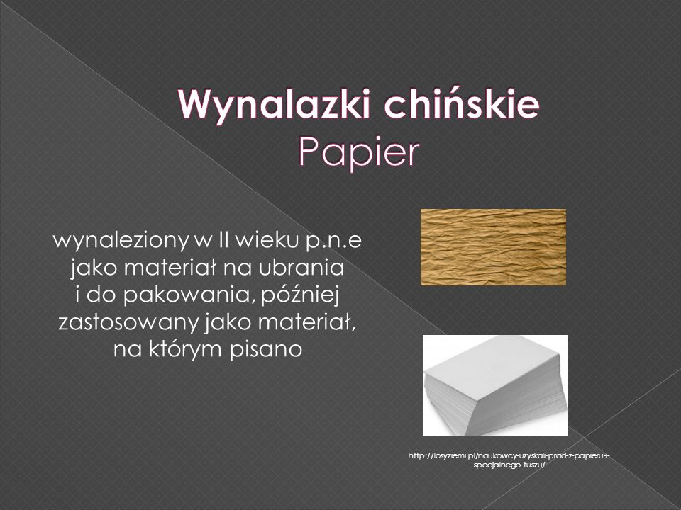 Wynalazki chińskie Papier