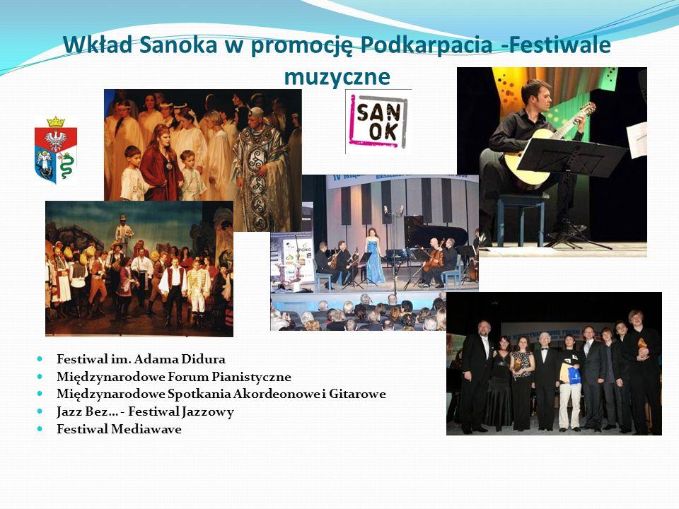 Wkład Sanoka w promocję Podkarpacia -Festiwale muzyczne
