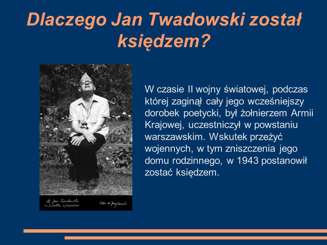 Dlaczego Jan Twadowski został księdzem