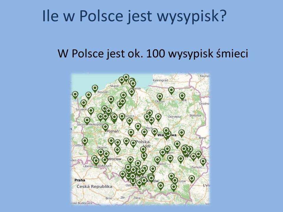 W Polsce jest ok. 100 wysypisk śmieci