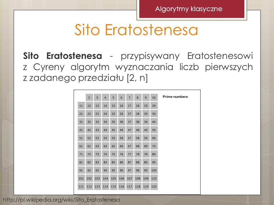 Algorytmy klasyczne Sito Eratostenesa.