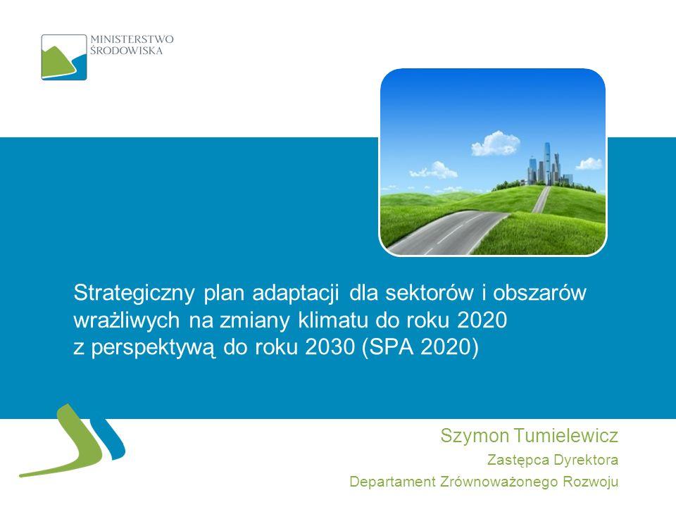 Strategiczny plan adaptacji dla sektorów i obszarów wrażliwych na zmiany klimatu do roku 2020 z perspektywą do roku 2030 (SPA 2020)