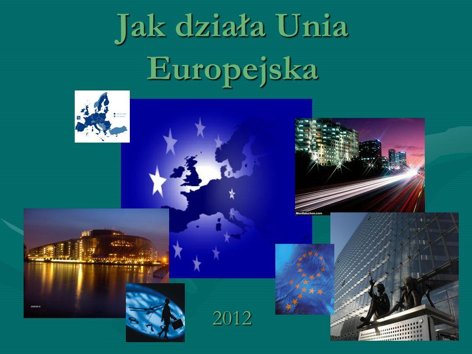 Jak działa Unia Europejska