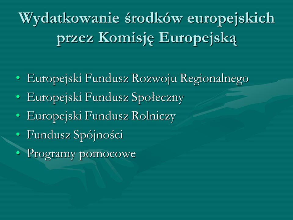 Wydatkowanie środków europejskich przez Komisję Europejską
