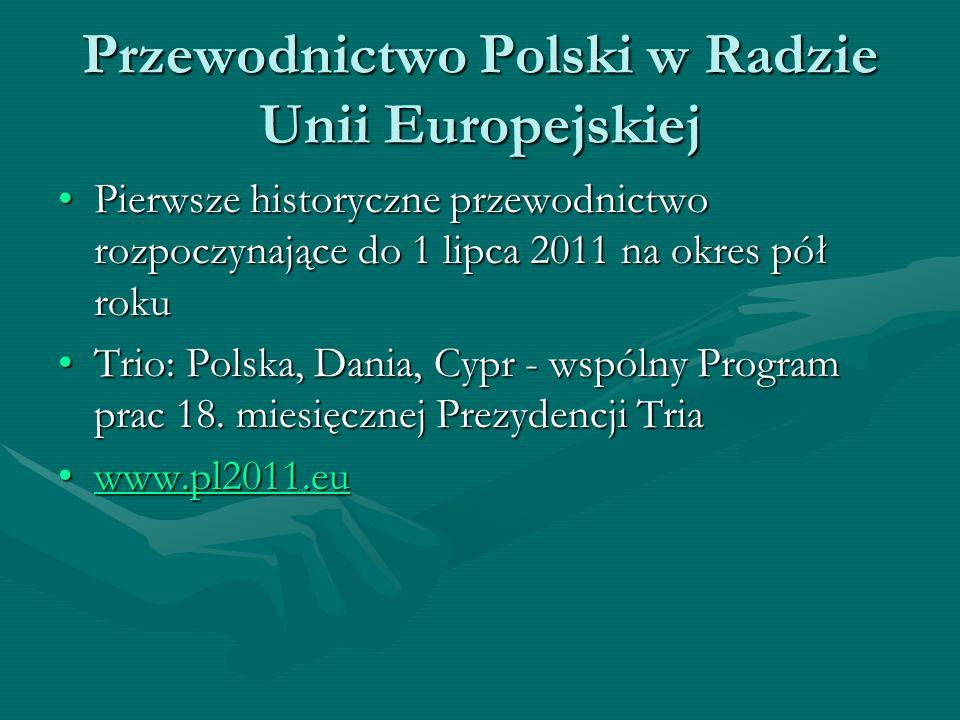 Przewodnictwo Polski w Radzie Unii Europejskiej