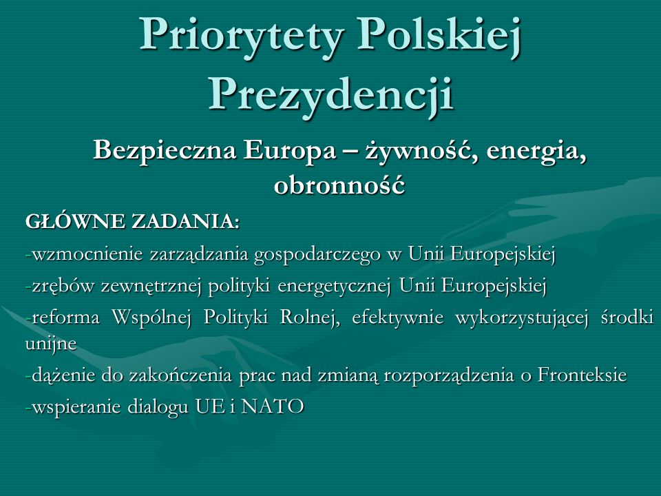 Priorytety Polskiej Prezydencji