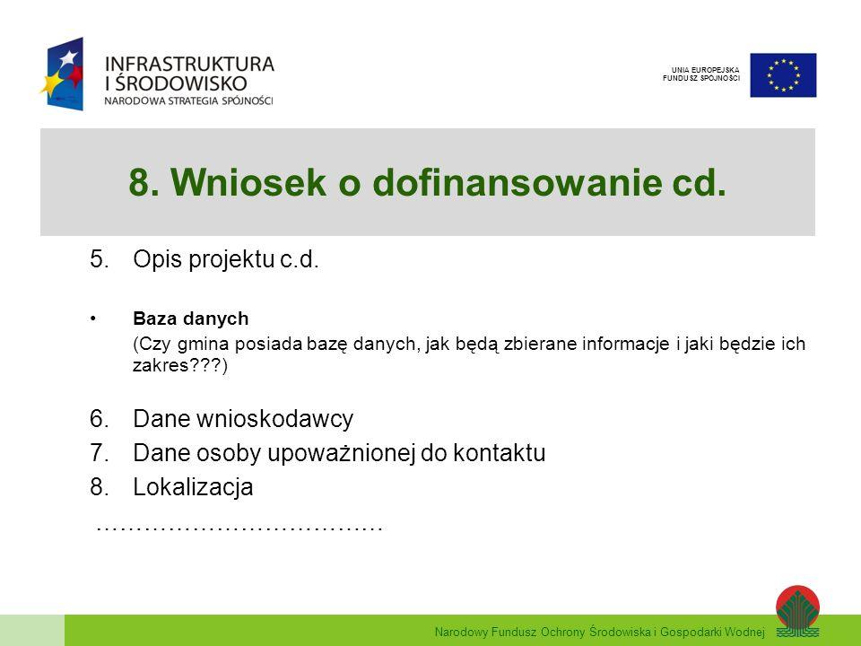 8. Wniosek o dofinansowanie cd.