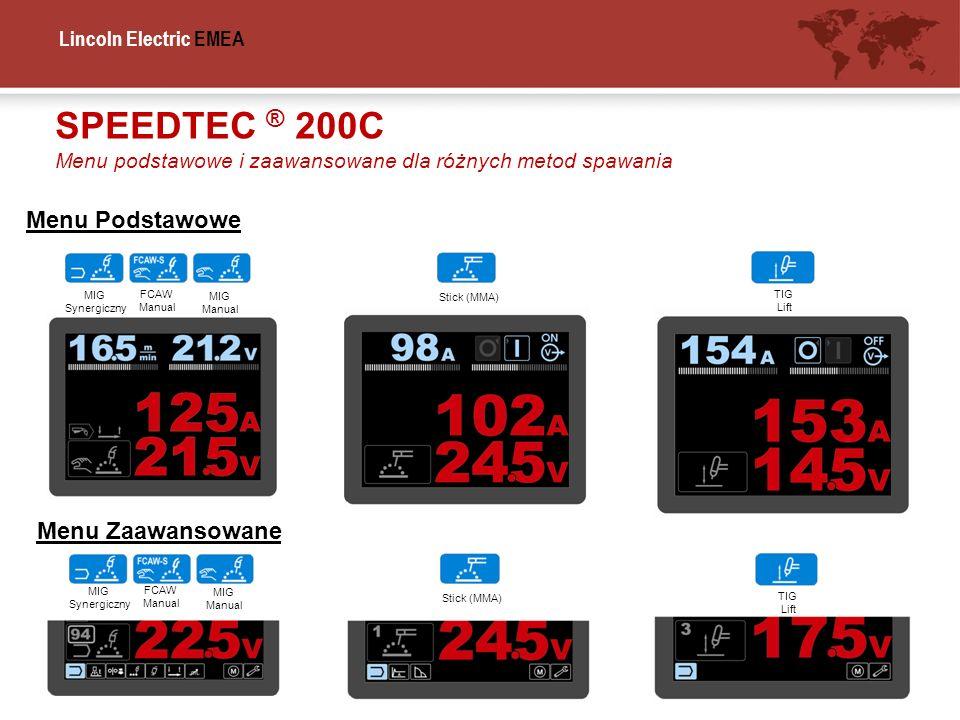 SPEEDTEC ® 200C Menu Podstawowe Menu Zaawansowane
