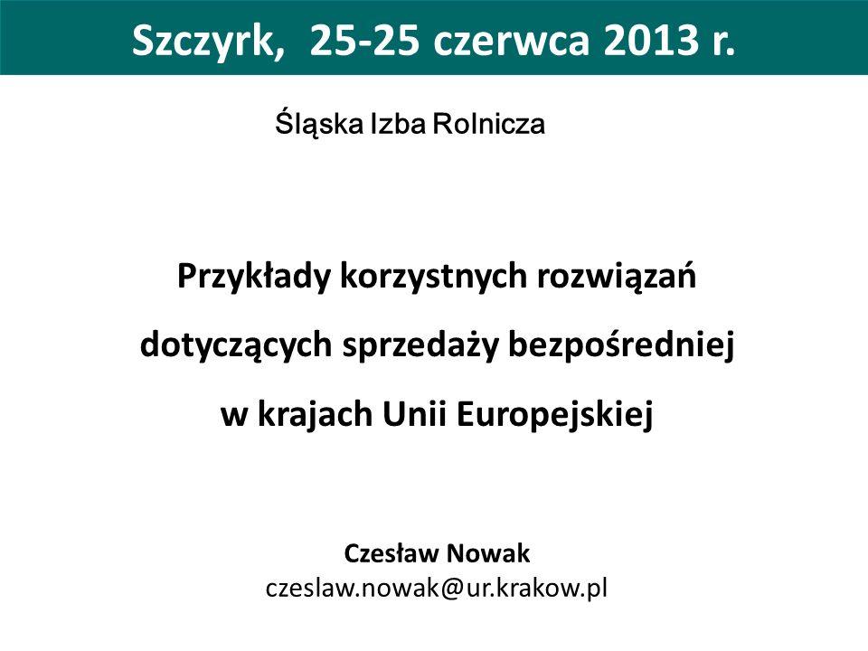 Szczyrk, 25-25 czerwca 2013 r. Przykłady korzystnych rozwiązań