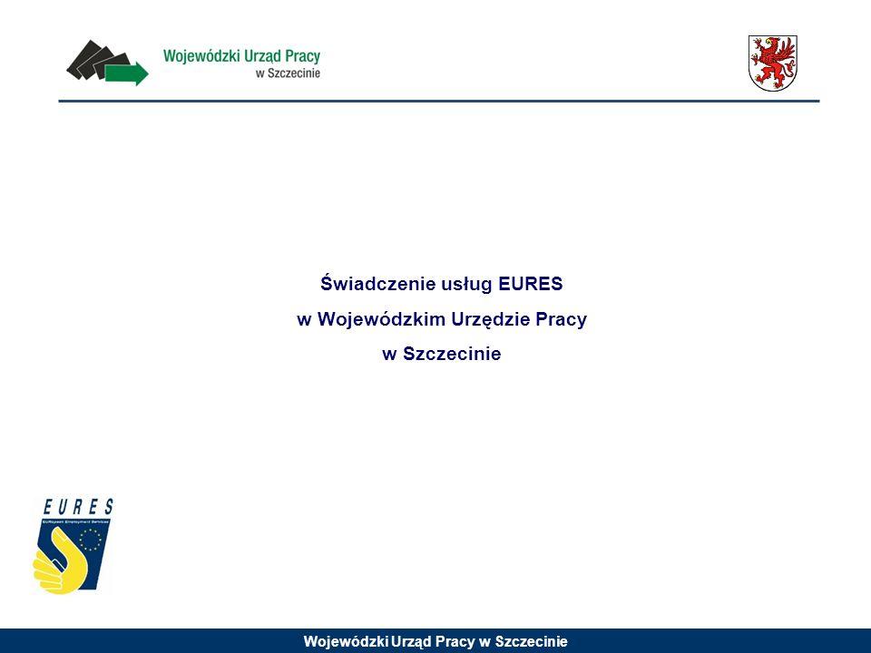 Świadczenie usług EURES w Wojewódzkim Urzędzie Pracy w Szczecinie