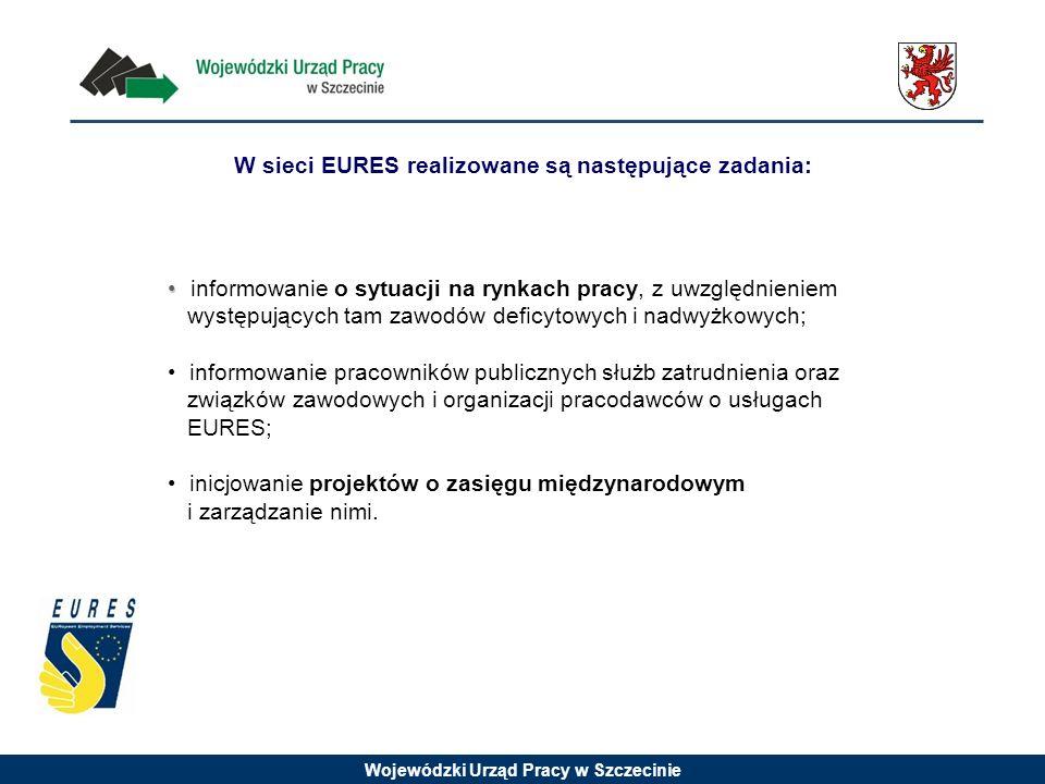 W sieci EURES realizowane są następujące zadania: