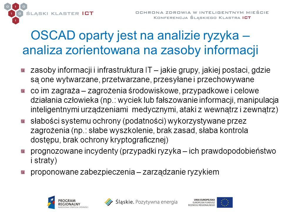 OSCAD oparty jest na analizie ryzyka – analiza zorientowana na zasoby informacji