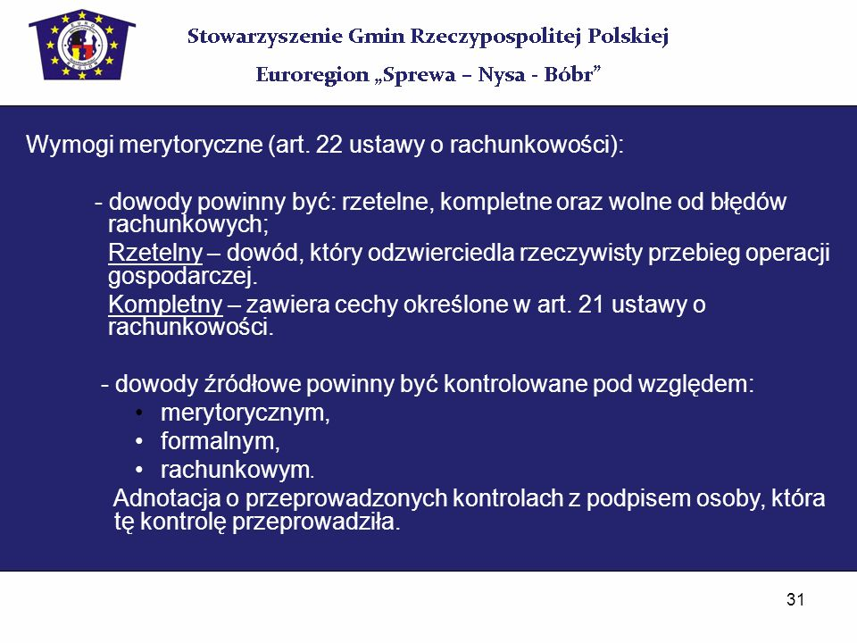 Wymogi merytoryczne (art. 22 ustawy o rachunkowości):