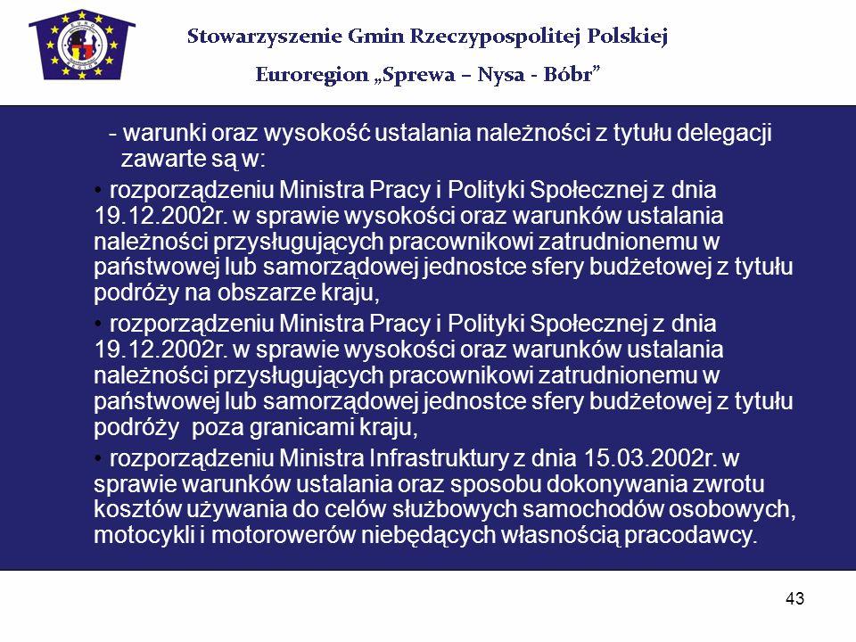 - warunki oraz wysokość ustalania należności z tytułu delegacji