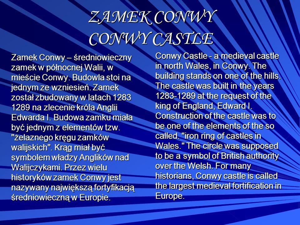 ZAMEK CONWY CONWY CASTLE