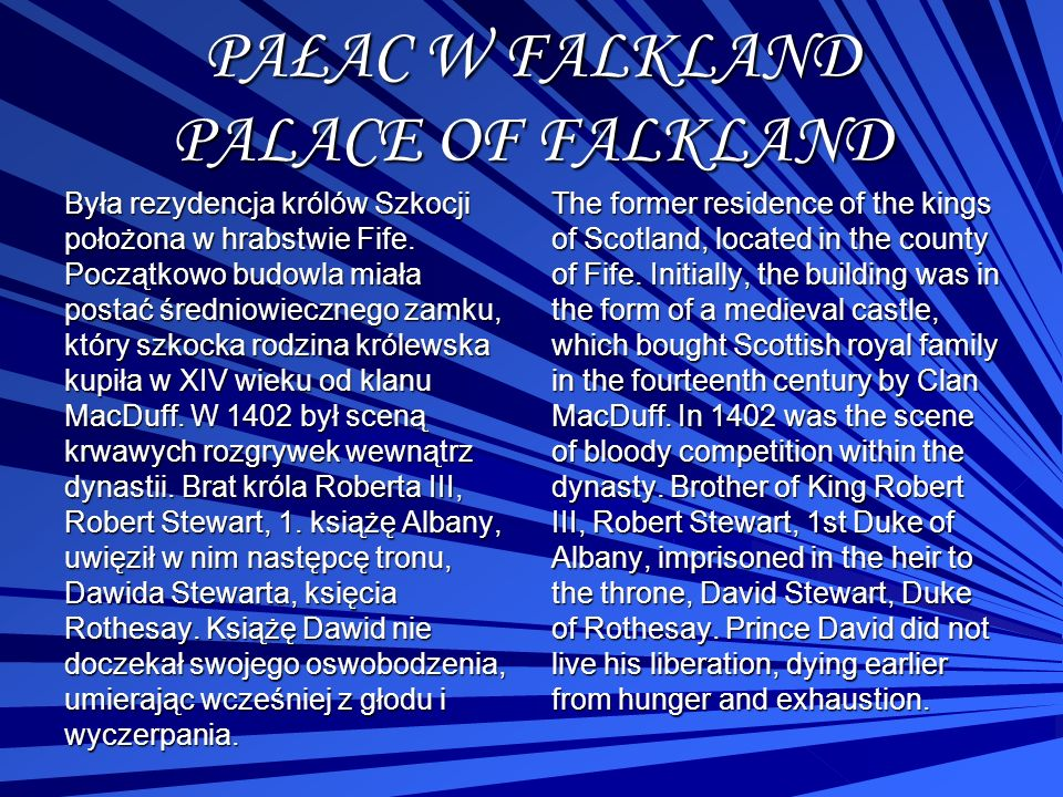 PAŁAC W FALKLAND PALACE OF FALKLAND