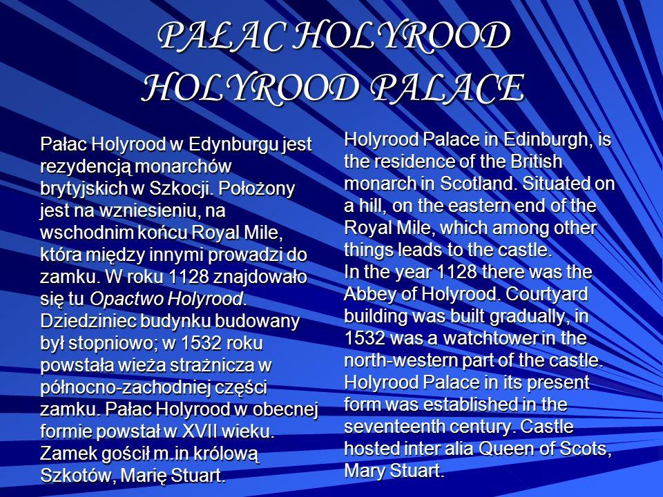 PAŁAC HOLYROOD HOLYROOD PALACE