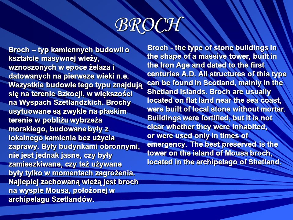BROCH Broch - the type of stone buildings in