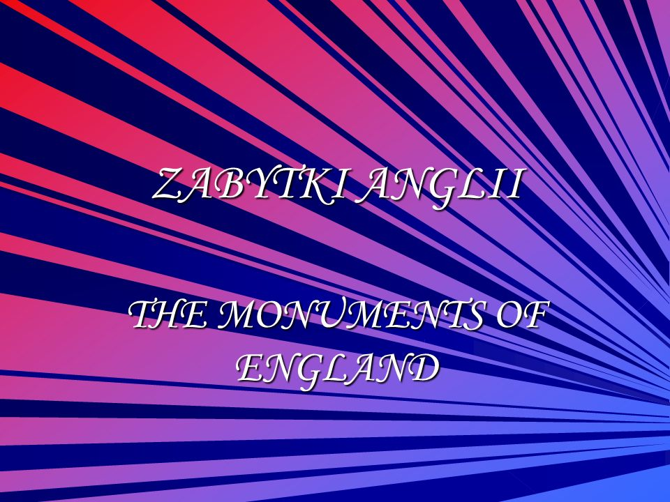 THE MONUMENTS OF ENGLAND