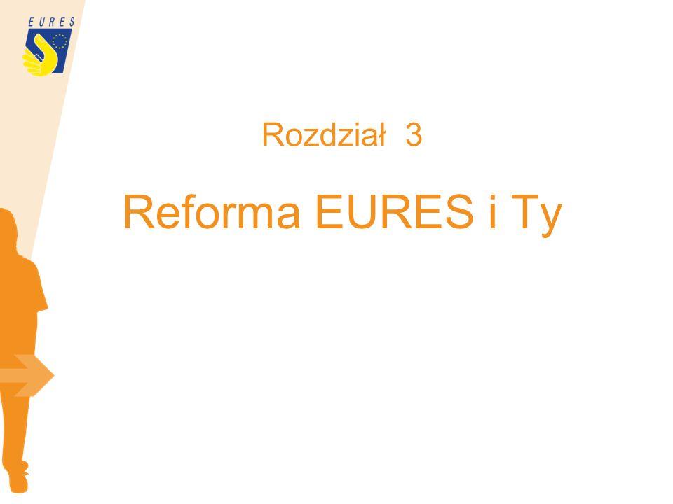 Rozdział 3 Reforma EURES i Ty