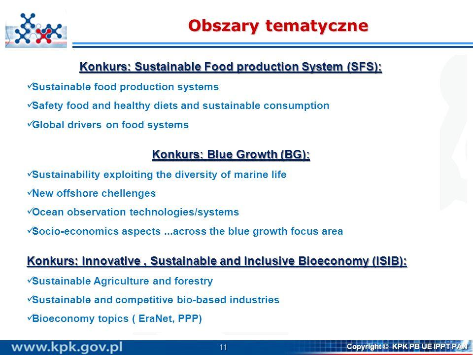 Obszary tematyczne Konkurs: Sustainable Food production System (SFS):