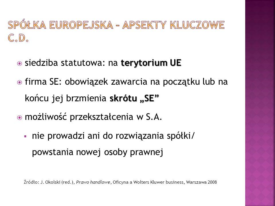 Spółka europejska – apsekty kluczowe c.d.